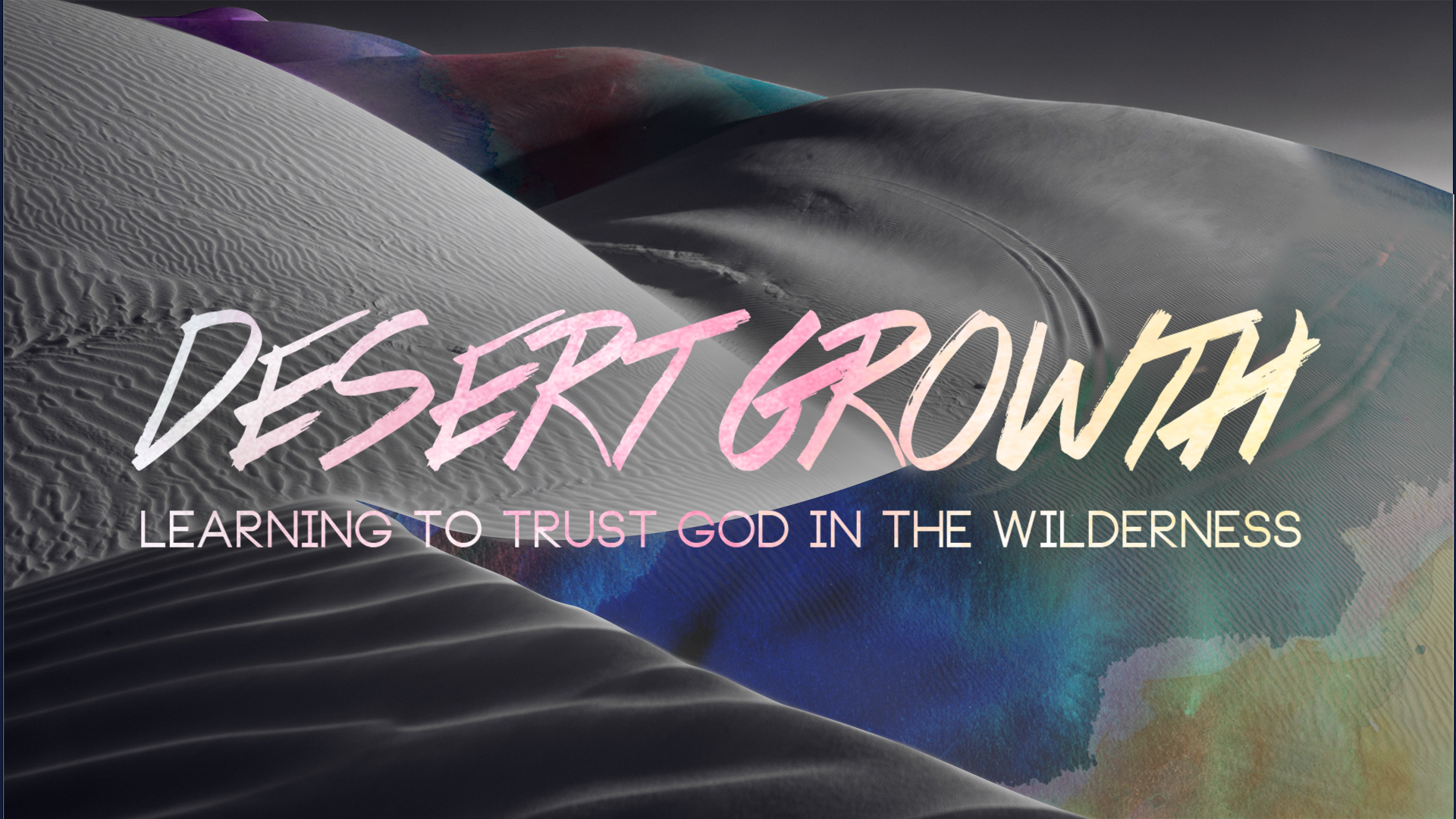 sermon series graphic for the desert growth series